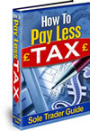 Sole Trader Guide To How To Pay Less Tax